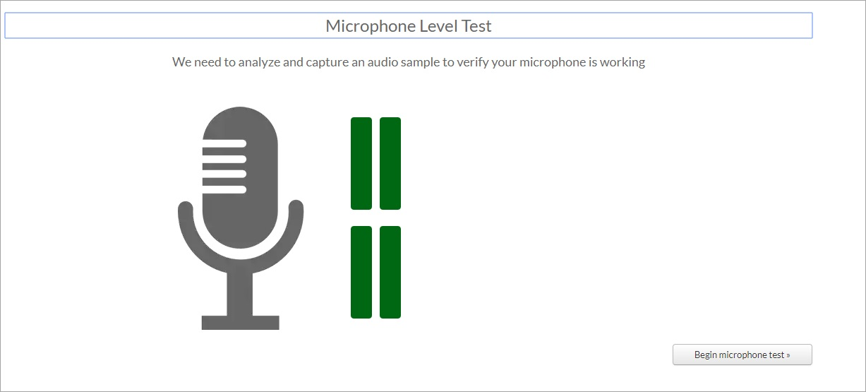 [Figure 6] Screenshot of the microphone leveldiagnostic test. A levels indicator icon is highlighted in green when the microphone is picking up audio.