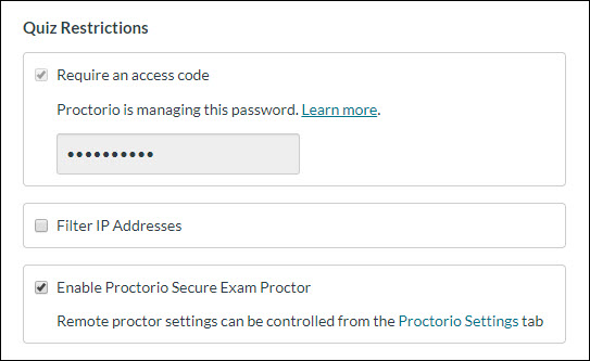 "Screen clipping of the Quiz Restrictions area of the Quiz settings page in WebCampus. ""Enable Proctorio Secure Exam Proctor"" is selected. The ""Require an access code"" setting is shown locked in the enabled position, this becomes enables when Proctorio is enabled.]"