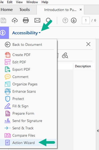 [Figure 1] Screenshot of the 'Accessibility' drop-down menu in Adobe Acrobat with options such as 'Create PDF,' 'Edit PDF' and 'Protect.' A green arrow points to where users click to access the Acccessibility drop-down menu and a green arrow shows users where to click to access the 'Action Wizard' tool.