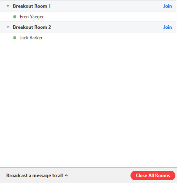 Screen capture of the breakout rooms interface with two breakout rooms listed, and 'Join' links adjacent to each room. There is also a 'Broadcast a message to all' option shown in the interface.