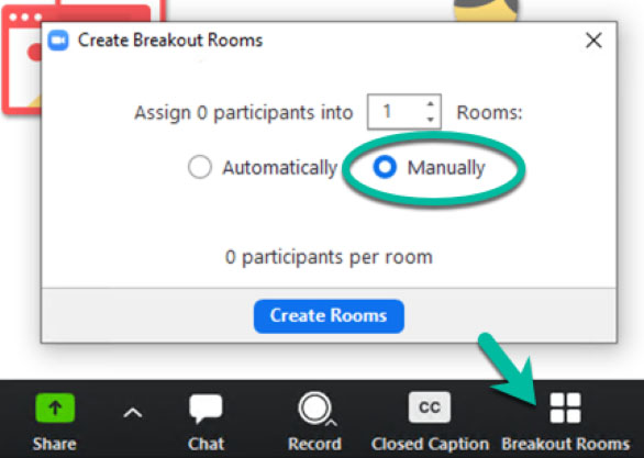 Screen capture of the Create Breakout Rooms interface in Zoom. An arrow is pointing at the Breakout Rooms icon, and the option for manually assign participants is toggled on and circled.